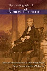 The Autobiography of James Monroe, 2017 Edition