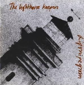 The Lighthouse Keepers - Lipsnipegroin (1992)