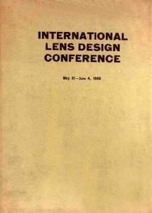 International Lens Design Conference May 31-June 4,1980