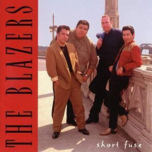 The Blazers - Short Fuse (1994/2019)