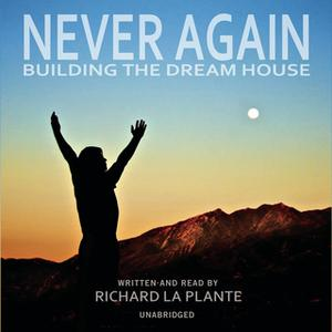 «Never Again» by Richard La Plante
