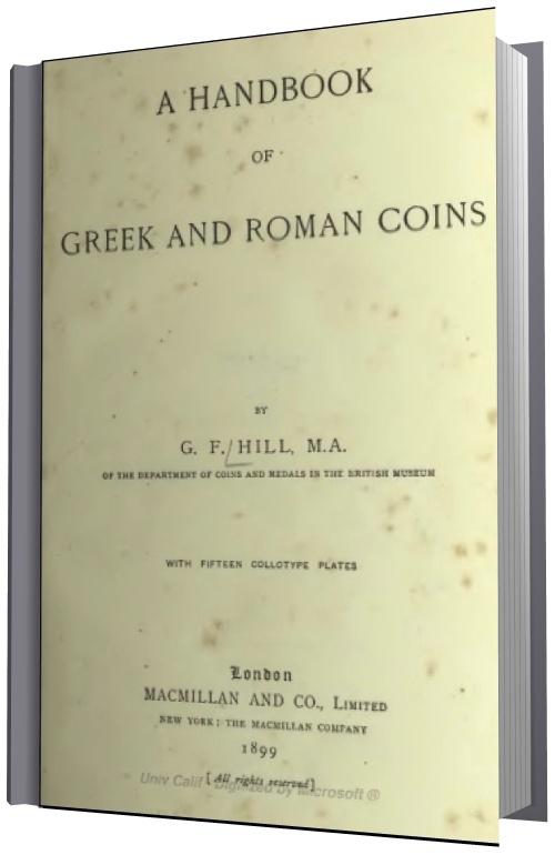 "G.F. Hill ""A Handbook of Greek and Roman Coins"""