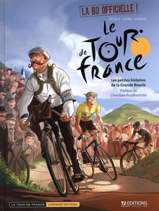 Tour de France - Tome 1 - Les Petites Histoires de la Grande Boucle