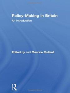 Policy Making in Britain An Introduction