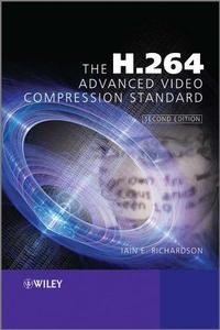 The H 264 Advanced Video Compression Standard
