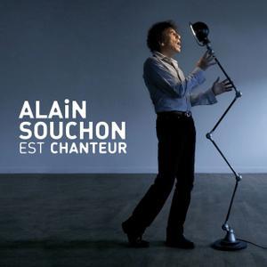 Alain Souchon - Alain Souchon est chanteur (2010)