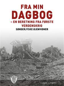 «Fra min dagbog» by Sønderjyske Øjenvidner