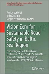 Vision Zero for Sustainable Road Safety in Baltic Sea Region