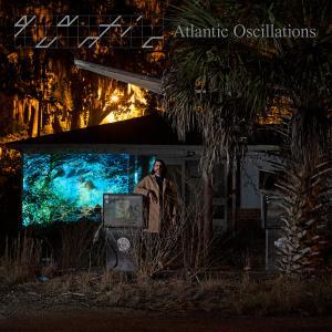 Quantic - Atlantic Oscillations (2019) [Official Digital Download]