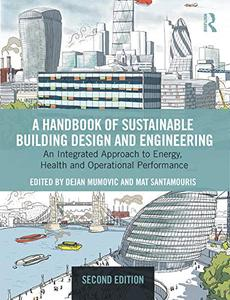 A Handbook of Sustainable Building Design and Engineering, 2nd Edition
