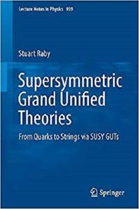 Supersymmetric Grand Unified Theories: From Quarks to Strings via SUSY GUTs [Repost]