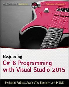 Beginning C# 6.0 Programming with Visual Studio 2015 (Repost)