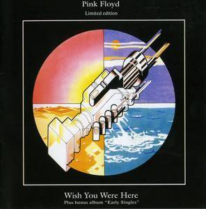 "Pink Floyd - Wish You Were Here (Plus Bonus Album ""Early Singles"") (2000)"