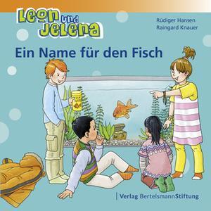 «Leon und Jelena: Ein Name für den Fisch» by Rüdiger Hansen,Raingard Knauer
