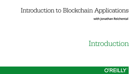 Introduction to Blockchain Applications