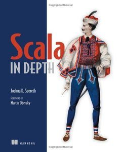 Scala in Depth  [Repost]