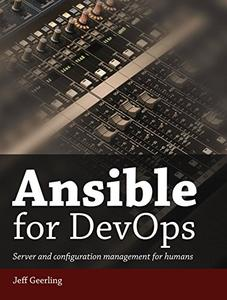 Ansible for DevOps: Server and configuration management for humans (Repost)