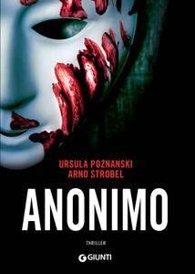 Ursula Poznanski, Arno Strobel - Anonimo