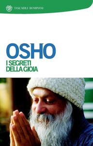 Osho - I segreti della Gioia (2013)