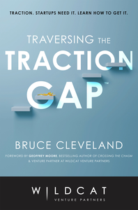 Bruce Cleveland - Traversing the Traction Gap