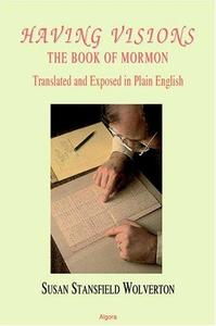 Having Visions: The Book of Mormon
