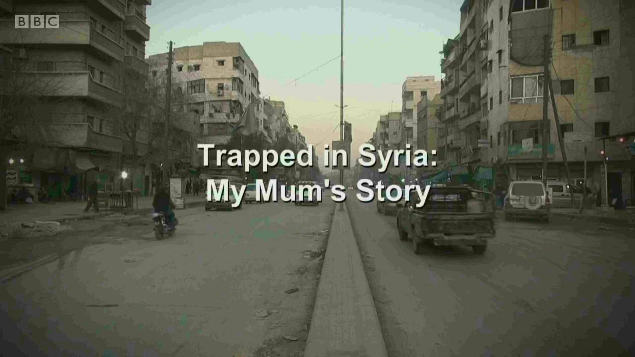 BBC Week In Week Out - Trapped in Syria: My Mum's Story (2016)