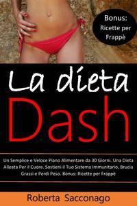 Roberta Sacconago - La Dieta Dash