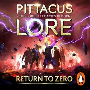 «Return to Zero» by Pittacus Lore