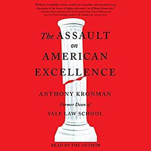 The Assault on American Excellence [Audiobook]