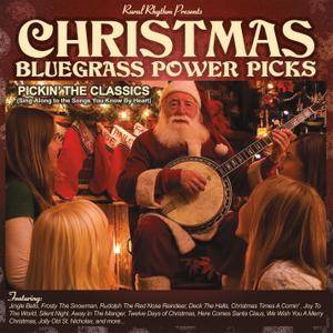 Raymond Fairchild - Christmas Bluegrass Power Picks; Pickin Through The Classics (2016)
