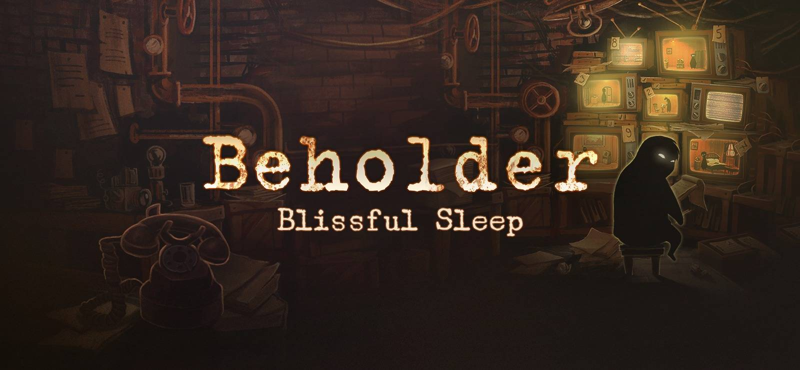 Beholder + Blissful Sleep DLC (2017)