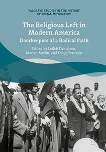 The Religious Left in Modern America: Doorkeepers of a Radical Faith (repost)