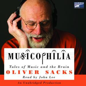 Musicophilia: Tales of Music and the Brain [Audiobook]