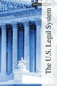 The U.S. Legal System (Magill's Choice, 2 Volume Set) (repost)