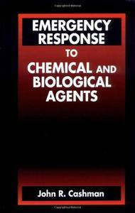 Emergency Response to Chemical and Biological Agents