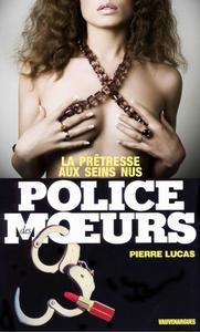 Police des moeurs n°49 La Prêtresse aux seins nus