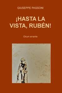 ¡HASTA LA VISTA, RUBÉN!