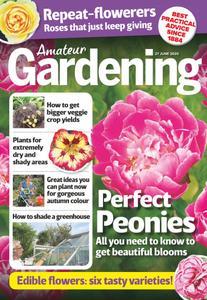 Amateur Gardening - 27 June 2020