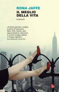 Rona Jaffe - Il meglio della vita