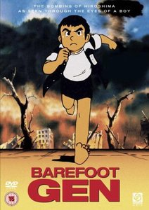 Barefoot Gen: The Movies 1 & 2 (2005) [ReUP 2018]