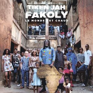 Tiken Jah Fakoly - Le Monde est chaud (2019)