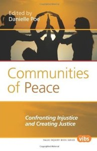 Communities of Peace Confronting Injustice and Creating Justice