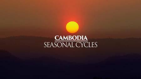 Mysteries Of The Mekong - Cambodia: Seasonal Cycles (2017)