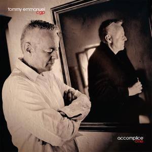Tommy Emmanuel - Accomplice One (2018) [Official Digital Download]