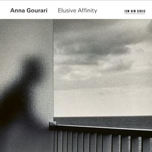 Anna Gourari - Elusive Affinity (2019) [Official Digital Download 24/96]