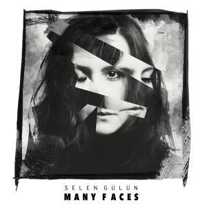 Selen Gülün - Many Faces (2019)