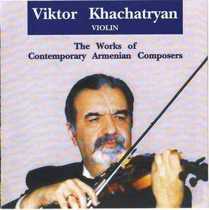 Viktor Khachatryan - The Works of Contemporary Composers