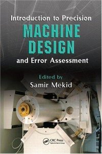 Introduction to Precision Machine Design and Error Assessment (Repost)