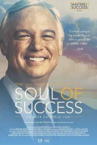 The Soul of Success: The Jack Canfield Story (2017)