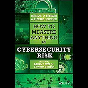 How to Measure Anything in Cybersecurity Risk [Audiobook]